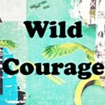 Wild courage ecourse